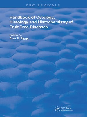 cover image of Cytology, Histology and Histochemistry of Fruit Tree Diseases