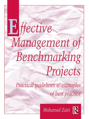 cover image of Effective Management of Benchmarking Projects