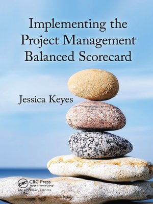 cover image of Implementing the Project Management Balanced Scorecard
