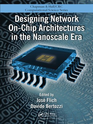 cover image of Designing Network On-Chip Architectures in the Nanoscale Era