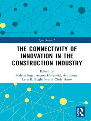 cover image of The Connectivity of Innovation in the Construction Industry