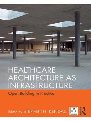 cover image of Healthcare Architecture as Infrastructure