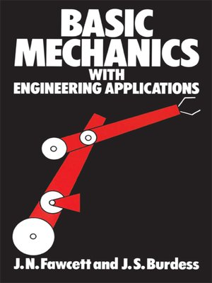 cover image of Basic Mechanics with Engineering Applications