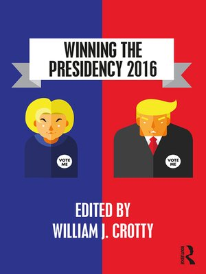 cover image of Winning the Presidency 2016