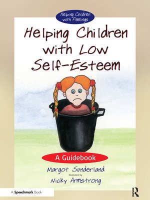 cover image of Helping Children with Low Self-Esteem