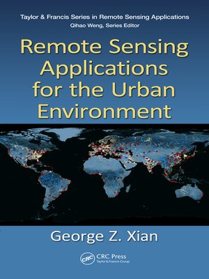 cover image of Remote Sensing Applications for the Urban Environment