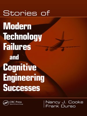 cover image of Stories of Modern Technology Failures and Cognitive Engineering Successes