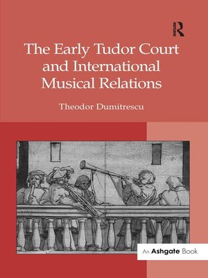 cover image of The Early Tudor Court and International Musical Relations