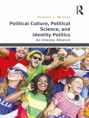 cover image of Political Culture, Political Science, and Identity Politics