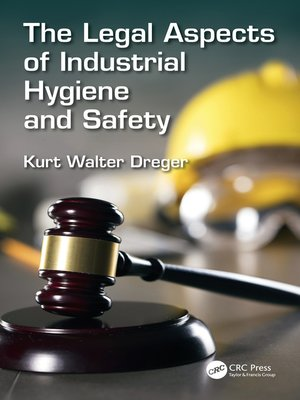 cover image of The Legal Aspects of Industrial Hygiene and Safety