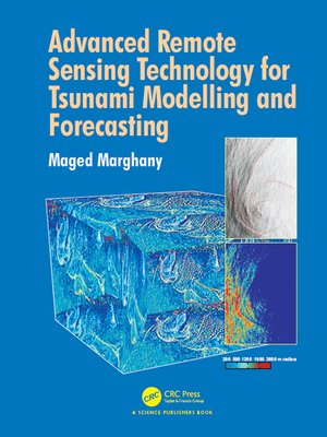 cover image of Advanced Remote Sensing Technology for Tsunami Modelling and Forecasting