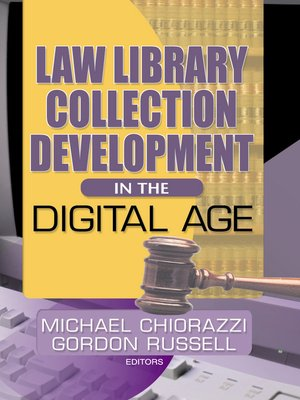 cover image of Law Library Collection Development in the Digital Age