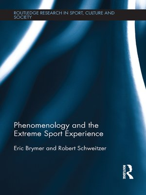 cover image of Phenomenology and the Extreme Sport Experience
