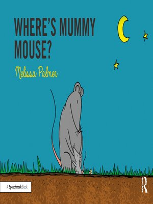 cover image of Where's Mummy Mouse?