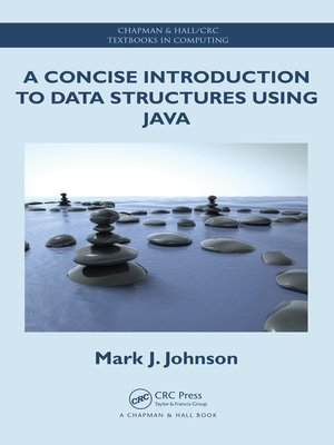 cover image of A Concise Introduction to Data Structures using Java