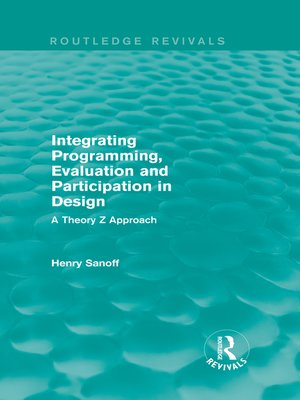 cover image of Integrating Programming, Evaluation and Participation in Design (Routledge Revivals)