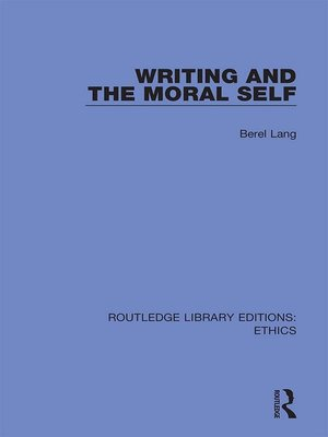 cover image of Writing and the Moral Self