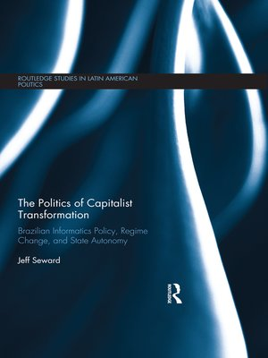 cover image of The Politics of Capitalist Transformation
