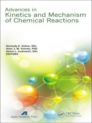 cover image of Advances in Kinetics and Mechanism of Chemical Reactions