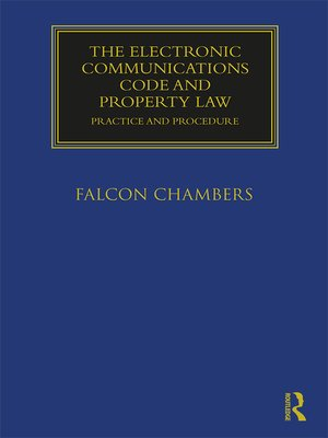 cover image of The Electronic Communications Code and Property Law
