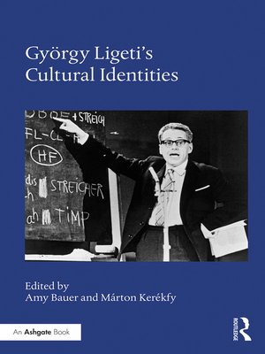 cover image of György Ligeti's Cultural Identities