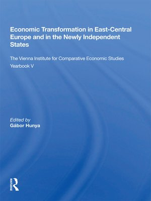 cover image of Economic Transformation In East-central Europe and In the Newly Independent States