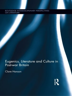 cover image of Eugenics, Literature, and Culture in Post-war Britain