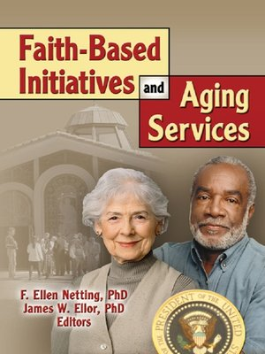 cover image of Faith-Based Initiatives and Aging Services