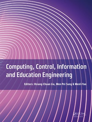 cover image of Computing, Control, Information and Education Engineering