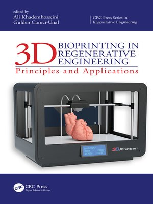 cover image of 3D Bioprinting in Regenerative Engineering