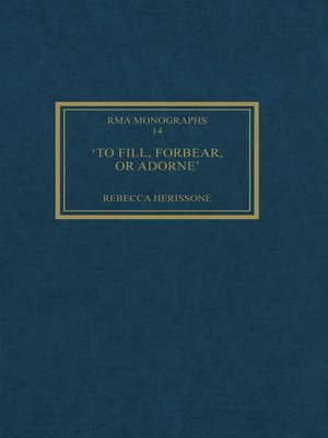 cover image of 'To fill, forbear, or adorne'
