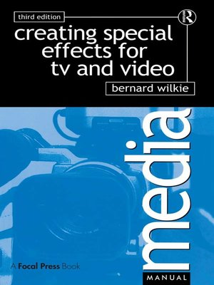 cover image of Creating Special Effects for TV and  Video