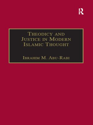 cover image of Theodicy and Justice in Modern Islamic Thought