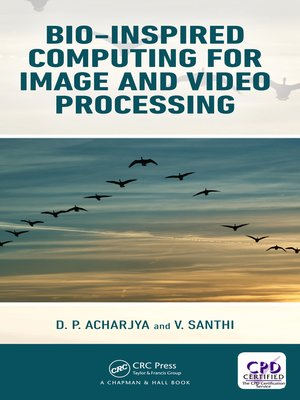 cover image of Bio-Inspired Computing for Image and Video Processing