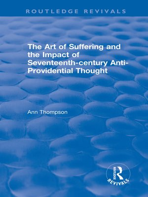 cover image of The Art of Suffering and the Impact of Seventeenth-century Anti-Providential Thought
