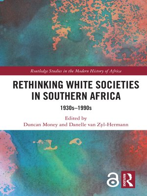 cover image of Rethinking White Societies in Southern Africa