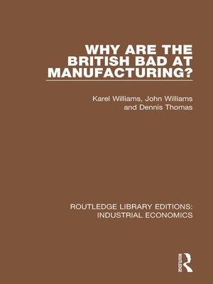cover image of Why are the British Bad at Manufacturing?