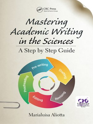 cover image of Mastering Academic Writing in the Sciences