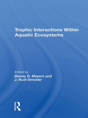 cover image of Trophic Interactions Within Aquatic Ecosystems