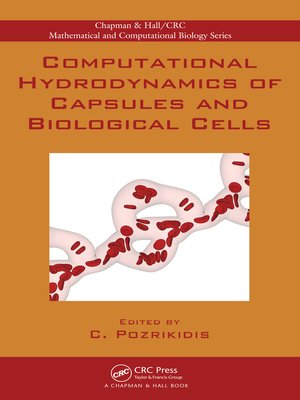 cover image of Computational Hydrodynamics of Capsules and Biological Cells