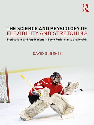 cover image of The Science and Physiology of Flexibility and Stretching