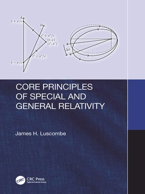 cover image of Core Principles of Special and General Relativity