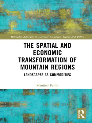 cover image of The Spatial and Economic Transformation of Mountain Regions