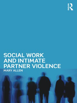 cover image of Social Work and Intimate Partner Violence