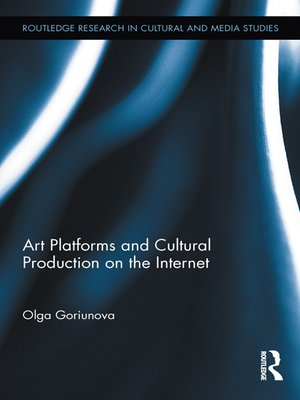 cover image of Art Platforms and Cultural Production on the Internet