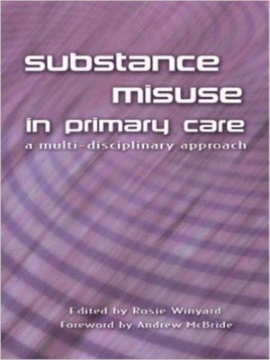 cover image of Substance Misuse in Primary Care