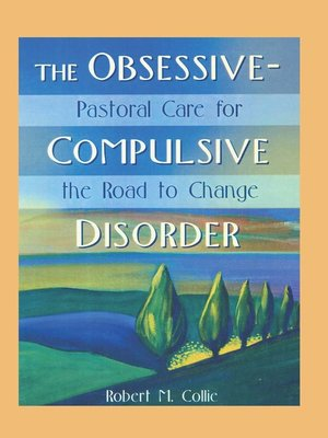 cover image of The Obsessive-Compulsive Disorder