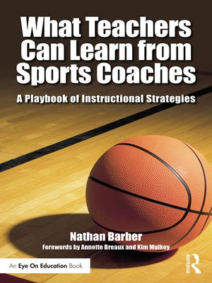 cover image of What Teachers Can Learn From Sports Coaches