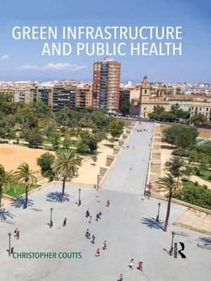 cover image of Green Infrastructure and Public Health