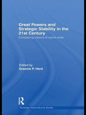 cover image of Great Powers and Strategic Stability in the 21st Century